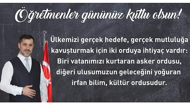 Ali Kemal Sofu, Öğretmenler Gününü Unutmadı...